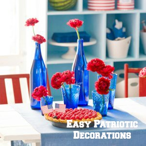Easy Patriotic Decorations